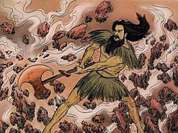 孙悟空 中国古代十大战神 是盘古第一个创造世界的人