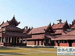 世界上最大的宫殿 缅甸的曼德勒宫