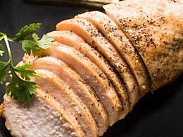 如何选择鸡胸肉?最好有结实、有弹性和有光泽的肉